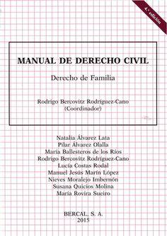 Manual de derecho civil. Derecho de familia / Rodrigo Bercovitz Rodríguez-Cano (coord.)    4ª ed.      Bercal, 2015
