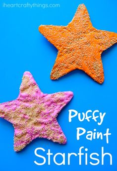 "Use ""puffy paint"" to make a 3D starfish sensory experience"