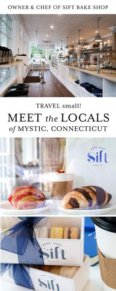 Mystic, Connecticut, USA   Meet the Locals: SIFT Bake Shop Owner & Pastry Chef Adam Young   New England Travel   Travel & Shop Small   Bexpeditions.com