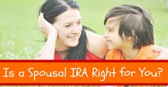 A spousal IRA is a good option for nonworking spouses, such as stay-at-home moms, to save for retirement. Get the details here.