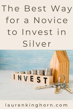 What is the Best Way to Invest in Silver? | Lauren Kinghorn   If you are looking for an investment that offers stable returns and is protected from inflation, then silver is an excellent option.     But what is the best way to invest in silver?     Read on to find out.     #bestwaytoinvestinsilver #investing #personalfinancetips
