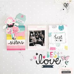 """""""SISTERS"""" EMBELLISHMENT INSPIRATION - Best Friends Layout"""