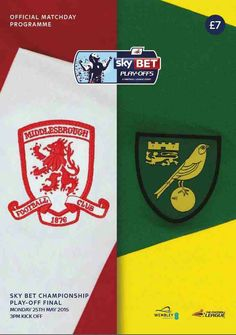 Norwich City 2 Middlesbrough 0 in May 2015 at Wembley in tge Championship Play-Off Final. The programme cover.