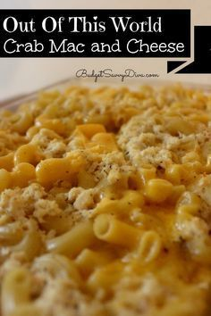 Out Of This World Crab Mac And Cheese Recipe Recipes Crab Mac