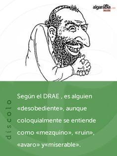 #Arcaísmo: díscolo