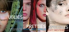 """The Uglies series. (I don't count """"Extras."""") Don't know how they're going to manage to make this into a movie."""