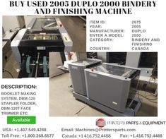 Printer's Parts & Equipment Offer Printer's Parts & Equipment Offer 2005 DUPLO 2000 Bindery and Finishing Machine at worldwide. For more nformation, call us / Paper Size, Printer, It Is Finished, Stuff To Buy, Printers