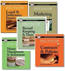 Business Curriculum by Tom Copeland   Need help in the business side of family child care? Tom Copeland has you covered with his series of books addressed to the specific needs of Family Child Care businesses.