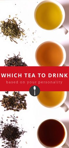 Which Tea Should You Drink Based on Your Personality?