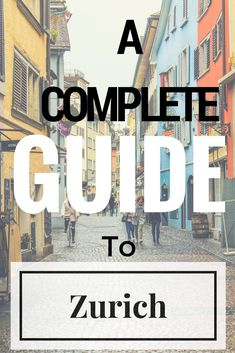 A complete guide to the city with the highest quality of life! Discover Zurich here: http://www.wagtailtravel.com/old-city-zurich/