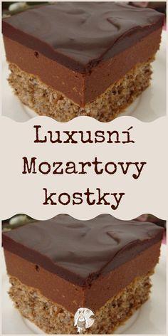 Luxusní Mozartovy kostky Baking Recipes, Cake Recipes, Dessert Recipes, Desserts, Simply Recipes, Sweet Recipes, European Dishes, Czech Recipes, Little Cakes