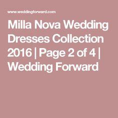 Milla Nova Wedding Dresses Collection 2016 | Page 2 of 4 | Wedding Forward