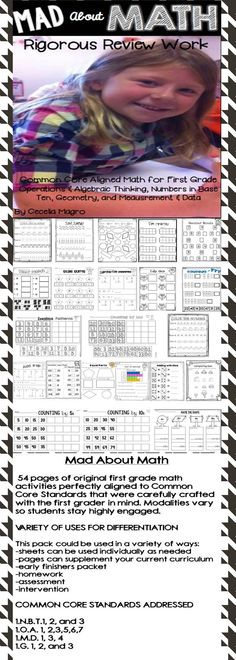 54 pages of original first grade math activities perfectly aligned to Common Core Standards that were carefully crafted with the first grader in mind. Modalities vary so students stay highly engaged. VARIETY OF USES FOR DIFFERENTIATION This pack could be used in a variety of ways: -sheets can be used individually as needed -pages can supplement your current curriculum -early finishers packet -homework -assessment -intervention -math centers