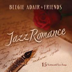 Beegie Adair - Jazz Romance: A Beegie Adair Collection (CD)