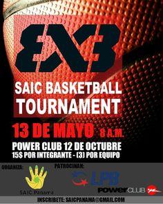 Liga de baloncesto 3 x 3  SAIC BASKETBALL TOURNAMENT  FECHA: 13 de Mayo LUGAR: PowerClub 12 de Octubre HORA: 8:00 a.m. COSTO: 15 por persona (3 personas por equipo) PATROCINAN: Powerclub y LPB INSCRÍBETE YA: SAICPANAMA@GMAIL.COM  A beneficio de la Fundación SAIC Panamá por un futuro con valores.  Información adicional con Jan Castillo cel: 6780-7106.  Premios  PRIMER LUGAR: - Trofeos (Individual) - Certificado de membresia gratuita por 1 mes en PowerClub - Canastas de regalo de Felipe Motta…