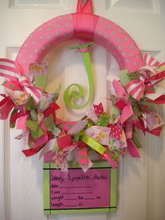 hospital wreath with canvas birth announcement. cute for showers Baby Shower Parties, Baby Shower Gifts, Baby Showers, Holiday Wreaths, Baby Wreaths, Hospital Door Wreaths, Baby Door, New Baby Announcements, Girl Baby Shower Decorations