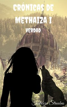 Nueva portada de 'Crónicas de Methaiza I: Verdad'