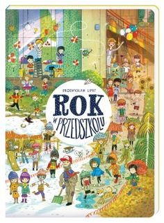 Rok w przedszkolu The Book, Childrens Books, Novels, Kids Rugs, Games, Drawings, Painting, Puzzle, Behance