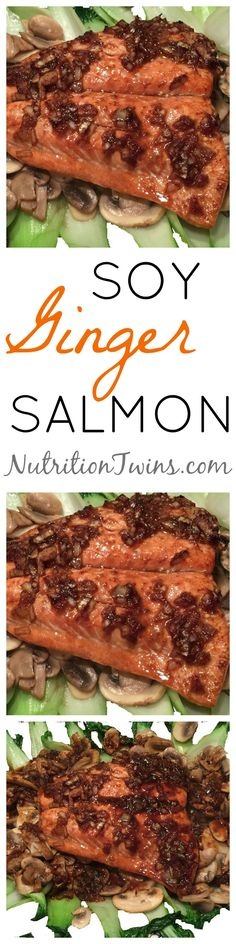 Soy Ginger Salmon | Only 249 Calories | Moist & flakey and satisfying | 36 g protein and omega 3's to help boost skin appearance & fight aging |For MORE RECIPES please SIGN UP for our FREE NEWSLETTER www.NutritionTwins.com