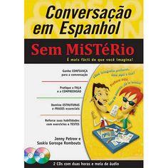 Conversação em Espanhol: Sem Mistério (Inclui Cd de Áudio)