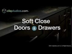 Soft-Close drawers & doors (kitchen must-haves)