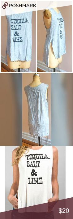 """Tequila,salt & Lime muscle tee """"Tequila, Salt & Lime"""" sleeveless T. This shirt is grey and has never been worn. See photos for fit. Size medium but runs big. Approx 23"""" armpit to armpit for a slouchy feel and look. Cotton blend. sweet claire Tops Muscle Tees"""