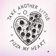 Pizza Love (photo credit Jamie Brown) #puns #pizza #penart