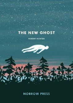 The New Ghost by Robert Hunter (my first graphic novel) Robert Hunter, Robert Frank, Buch Design, Design Design, First Day Of Work, Beautiful Book Covers, Book Jacket, Book Cover Design, Cover Art