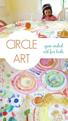 Circle Art - Open Ended Art for Kids LOVE this...banner paper or poster board