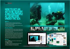 Bronze - Creating the Media, How to get an ad to be seen by a million people at 30 meters under the sea, Fox TV Channels/Fox Crime, Bungalow25