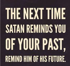 the best weapon against the devil is the word of the lord | And the devil that deceived them was cast into the lake of fire and ...