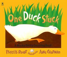 One Duck Stuck: A Mucky Ducky Counting Book by Phyllis Root and illustrated by Jane Chapman Math Literature, Math Books, Library Books, Library Ideas, Kindergarten Math Activities, Book Activities, Number Activities, Preschool Books, Teaching Resources