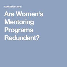 Are Women's Mentoring Programs Redundant?