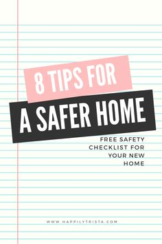 free safety checklist: 8 tips for a safer home