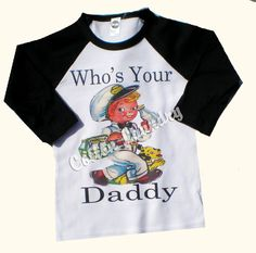 Vintage Childrens Raglan  - Who's your Daddy...the Milkman...hahaha! Richie told this to Dalton so much when he was little that he started believing it and telling other people...lol!