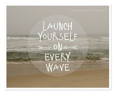 Launch yourself on every Wave.
