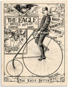 The 1889 Eagle Bicycle: Safety, Strength & Speed | Karl Edwards