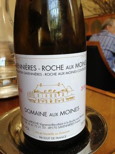 Savennieres from Domaine aux Moines