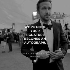#gentlemenspeak #gentlemen #quotes #follow #life #classy #blogger #menstyle #menwithclass #menwithstyle #elegance #entrepreneurquotes #lifequotes #motivationalquotes #autograph #moviestar #blackandwhite #blacksuit #bowtie #signature #ryangosling