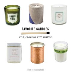 Favorite Candles for Around the House