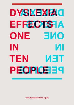 Dyslexia poster by Calum Douglas, student at Cardonald College in Glasgow, Scotland, for use by Dyslexia Scotland.