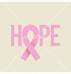 Hope. Cancer ribbon support awareness. Vector by grmarc on VectorStock®