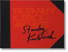 """""""The Stanley Kubrick Archives"""" by Alison Castle. Taschen, 2008. 544 pgs."""