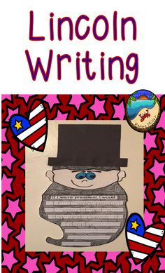 Abe Lincoln and President's Day Creative Writing CraftivityGreat for a February Bulletin Board First Grade Projects, First Grade Activities, Teaching First Grade, Writing Activities, Writing Resources, Teacher Resources, Kindergarten Social Studies, Social Studies Worksheets, Kindergarten Coloring Pages