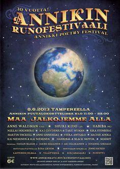 2013 Annikki Poetry Festival poster. Design by Wisa Knuuttila.     2013 Annikin Runofestivaalin juliste - Tarkkaile ilmoitustauluja lähelläsi! Julisteita tulee myyntiin myös Annikin Runofestivaaleille 8.6.2013.