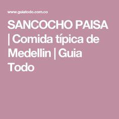 SANCOCHO PAISA | Comida típica de Medellin | Guia Todo