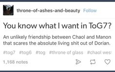 Saaaaammmmeeee<<but also Nesryn and Manon maybe? Throne Of Glass Books, Throne Of Glass Series, Chaol Westfall, Sara J Maas, Crown Of Midnight, Empire Of Storms, Sarah J Maas Books, Look At The Stars, Book Fandoms