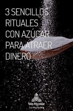 3 sencillos rituales con azúcar, propios de la sabiduría popular, que fácilmente puedes realizar para atraer la abundancia a tu vida.