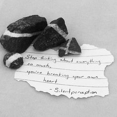 Stop thinking about everything so much you're breaking your own heart- @silentperception . . . . . #poetry #words #poems #silentperception #rocks #minerals #blackandwhite #heartbreak #quote #quotes #quoteoftheday #movingon #examstress #examseason #disappointment #clearyourmind #advice #lifeadvice #writing #wisdom #wisewords #nature #littlegemsofinspiration by littlegemsofinspiration