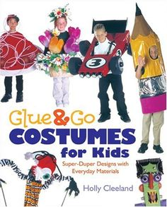 Glue & Go Costumes for Kids: Super-Duper Designs with Everyday Materials by Holly Cleeland http://www.amazon.com/dp/0806992832/ref=cm_sw_r_pi_dp_k6cnub1TAWSEK